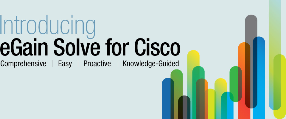 Introducing eGain Solve for Cisco