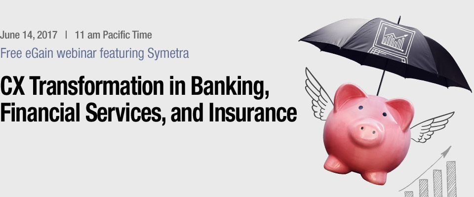 CX Transformation in Banking, Financial Services, and Insurance