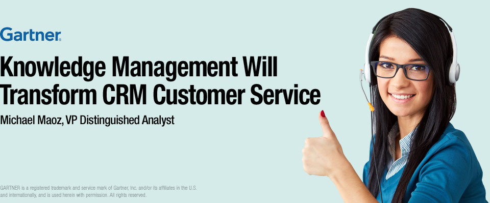 Knowledge Management Will Transform CRM Customer Service