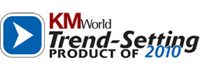 KMWorld trend-setting products of 2010
