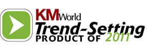 KMWorld trend-setting products of 2011