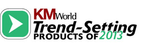 KMWorld trend-setting products of 2013