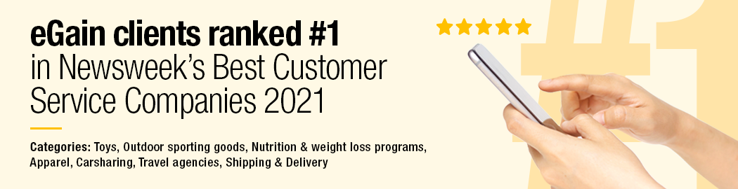 eGain's retail clients ranked #1 in Newsweek's Best Customer Service Companies 2021