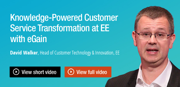 David Walker of EE BT on knowledge-powered customer service transformation at EE with eGain